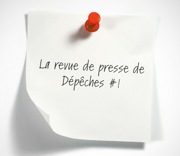 La Revue De Presse De La Semaine #1