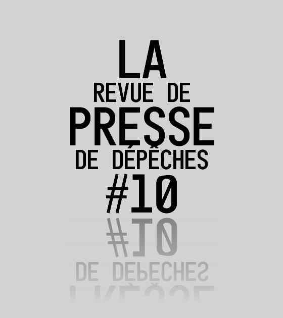 Revue De Presse Depeches 10