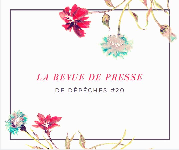 La Revue De Presse De Depeches 20