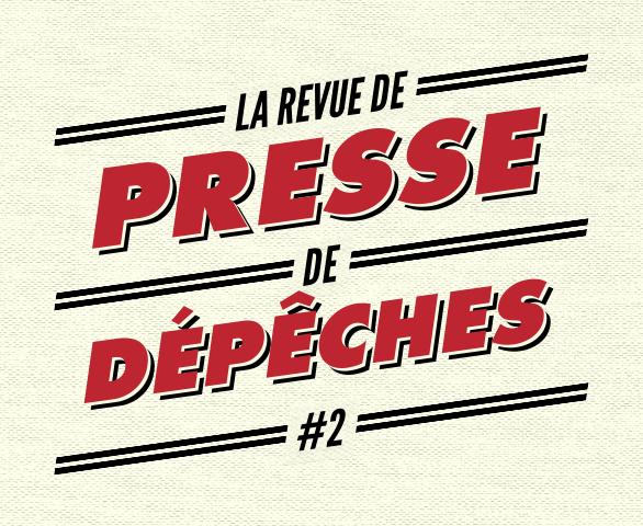 La Revue De Presse De La Semaine #2