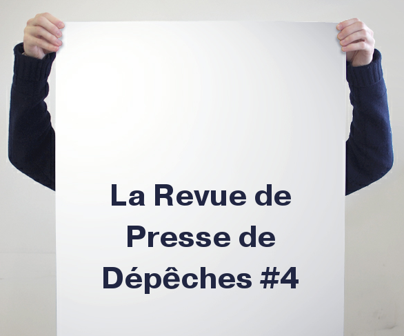 La Revue De Presse De La Semaine #4