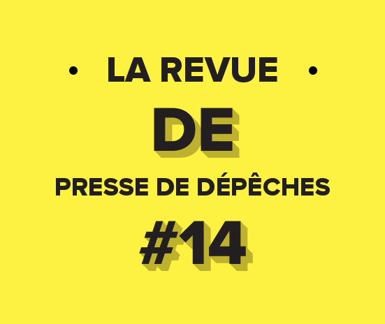 La Revue De Presse De La Semaine #14