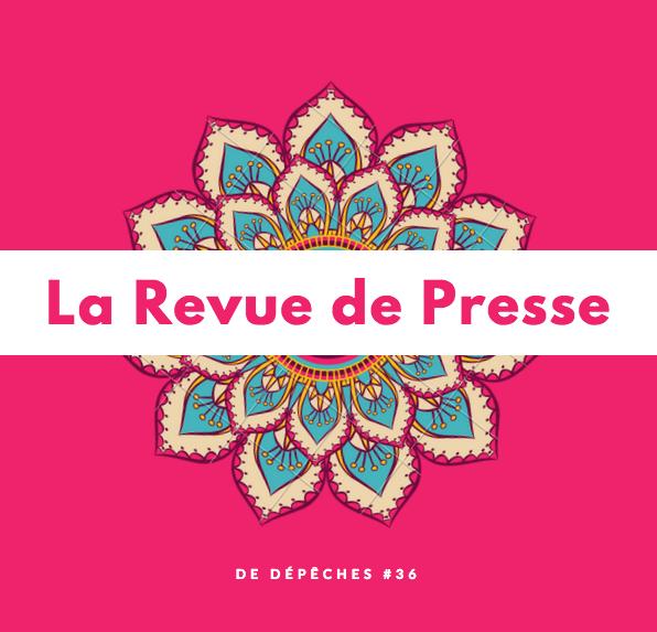 Revue De Presse Depeches 36